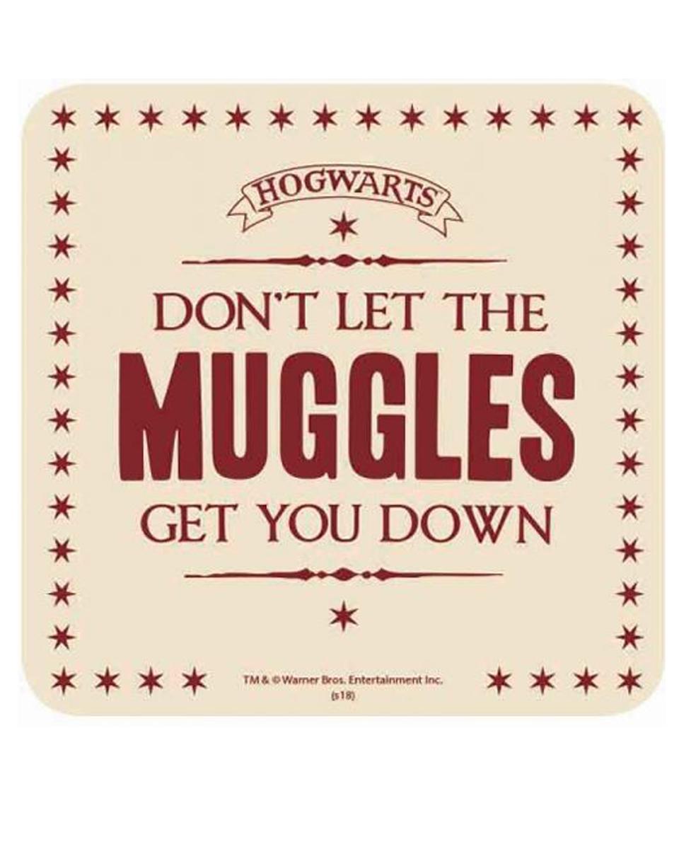 Podmetač za čaše Harry Potter - Don't let the Muggles Get You Down