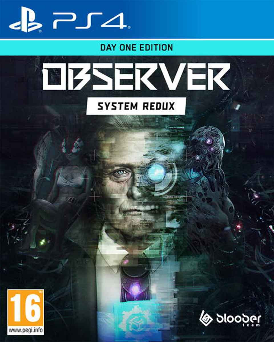 PS4 Observer: System Redux Day One Edition